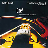 The Complete John Cage Edition, Vol. 32: The Number Pieces 3 by Michael Bach