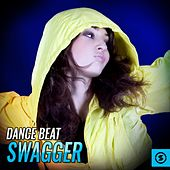 Dance Beat Swagger by Various Artists