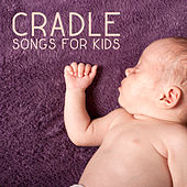 Cradle Songs for Kids – Deep Dreams, Peaceful Music for Baby, Restful Sleep, Baby Music, Naptime, Relaxation Bedtime by New Age