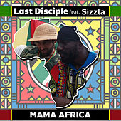 Mama Africa by Last Disciple