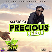 Precious Seeds by Masicka