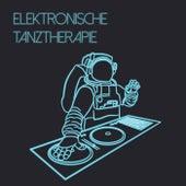 Elektronische Tanztherapie by Various Artists