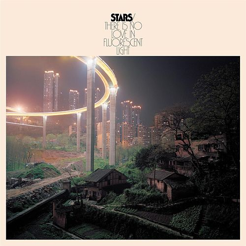 There Is No Love In Fluorescent Light by Stars