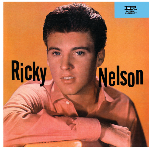 Ricky Nelson (Expanded Edition / Remastered) by Ricky Nelson