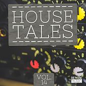 House Tales, Vol. 14 by Various Artists