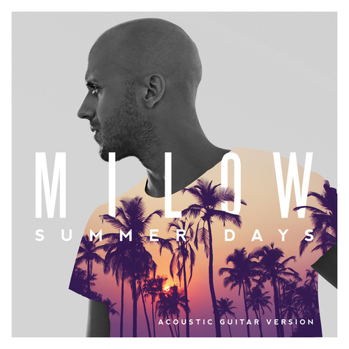 Summer Days (Acoustic Guitar Version) by Milow
