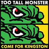 Too Tall Monster Come for Kingston by Various Artists