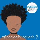 Palco by Pato Fu