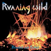 Branded and Exiled (Expanded Version; 2017 - Remaster) by Running Wild