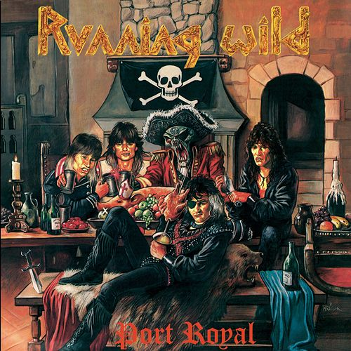 Port Royal (Expanded Version; 2017 - Remaster) by Running Wild