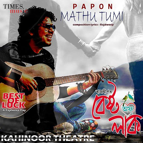 Mathu Tumi - Single by Papon