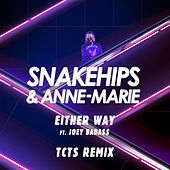 Either Way (TCTS Remix) by Anne-Marie