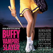 Play & Download Buffy The Vampire Slayer by Various Artists | Napster