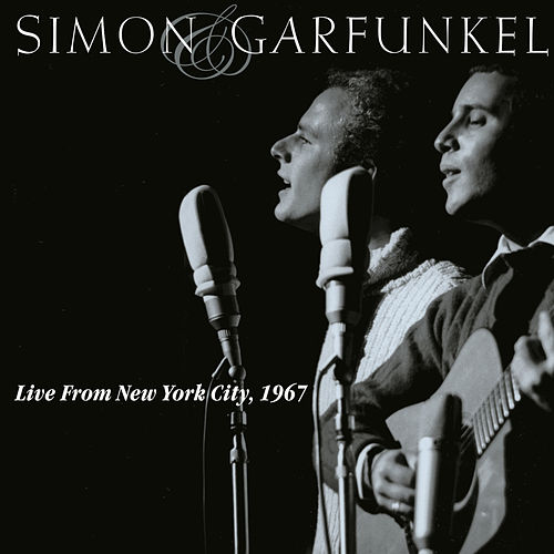 Live From New York City 1967 by Simon & Garfunkel