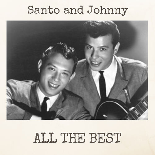 All the Best di Santo and Johnny