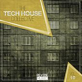 The Tech House Collective, Vol. 10 von Various Artists