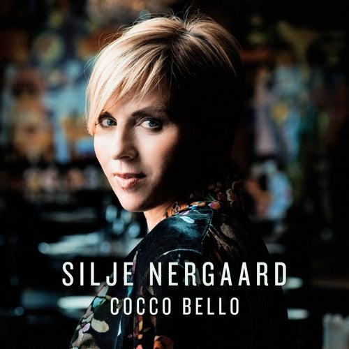 Cocco Bello (Radio Edit) by Silje Nergaard