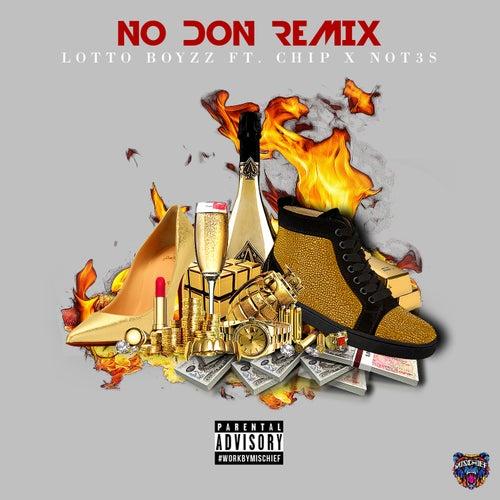 No Don (Remix) di LottoBoyzz