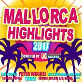 Mallorca Highlights 2017 Powered by Xtreme Sound by Various Artists
