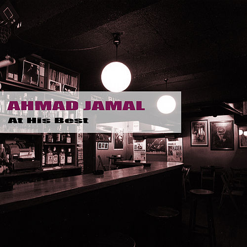 At His Best by Ahmad Jamal