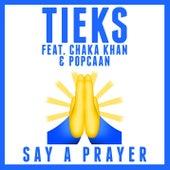 Say a Prayer von Tieks