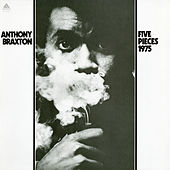 Five Pieces (1975) by Anthony Braxton