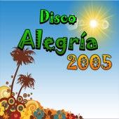 Disco Alegría 2005 by Various Artists