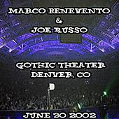 06-30-02 - Gothic Theater - Denver, CO by The Benevento Russo Duo