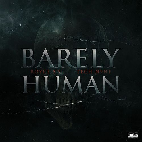 Barely Human by Royce Da 5'9