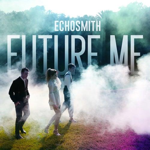 Future Me von Echosmith