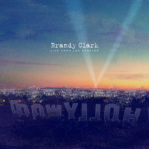 Live from Los Angeles by Brandy Clark