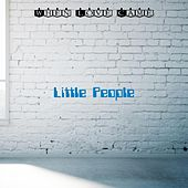 When Love Came by Little People
