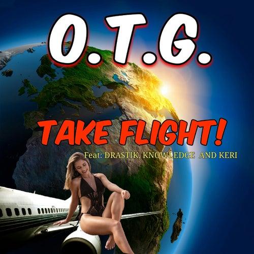 Take Flight by O.T.G.