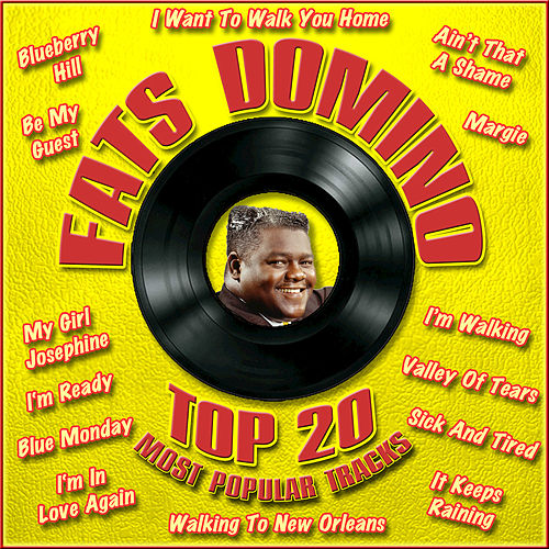 Top 20 Most Popular Tracks von Fats Domino