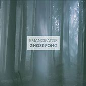Ghost Pong by Emancipator