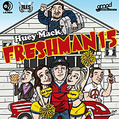 Freshman 15 by Huey Mack