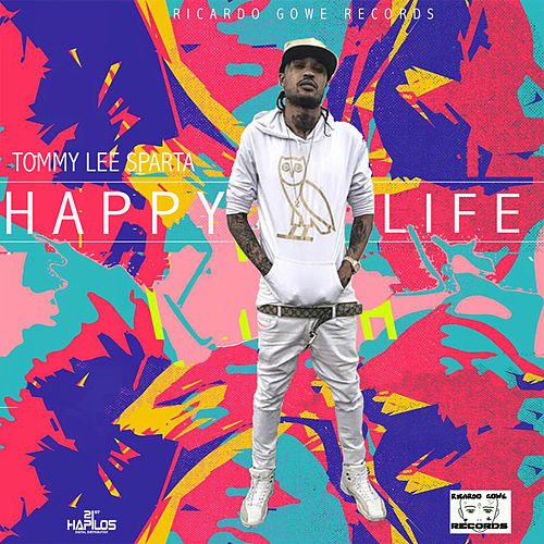 Happy Life by Tommy Lee sparta