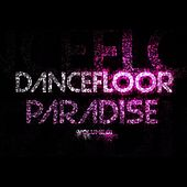 Dancefloor Paradise, Vol. 1 by Various Artists
