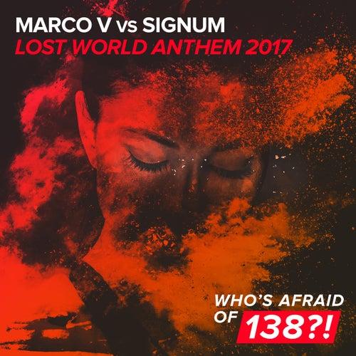 Lost World Anthem 2017 de Marco V