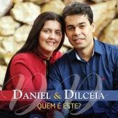 Quem É Este? by Daniel