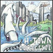 Alive in Houston de H-Town Collective