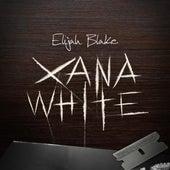 Xana White by Elijah Blake