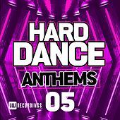 Hard Dance Anthems, Vol. 05 - EP by Various Artists