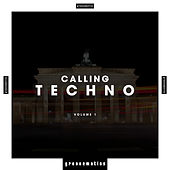 Calling Techno, Vol. 1 by Various Artists