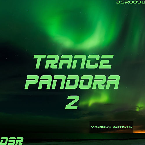 Trance Pandora, Vol. 2 by Various Artists