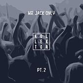 Mr. Jack Only, Pt. 2 by Various Artists