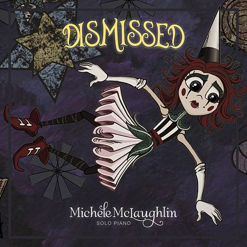 Dismissed by Michele McLaughlin