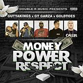 Money Power Respect by Double R