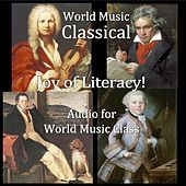 World Music Classical, Joy of Literacy! Audio for World Music Class by Teo Barry Vincent