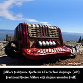 Folklore Traditionnel Québécois à l'Accordéon Diatonique, Vol. 4(Vol4) / Traditional Quebec Folklore with diatonic Accordion, Vol. 4 by Suzie Gagnon